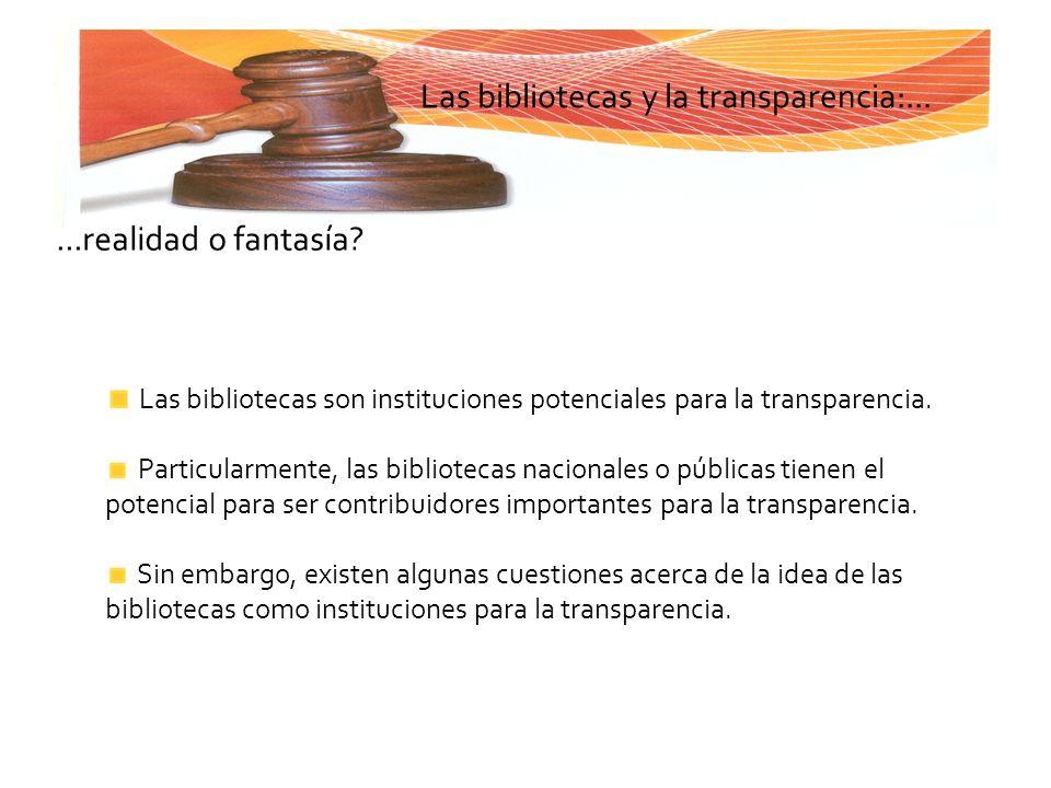 Las bibliotecas y la transparencia:...