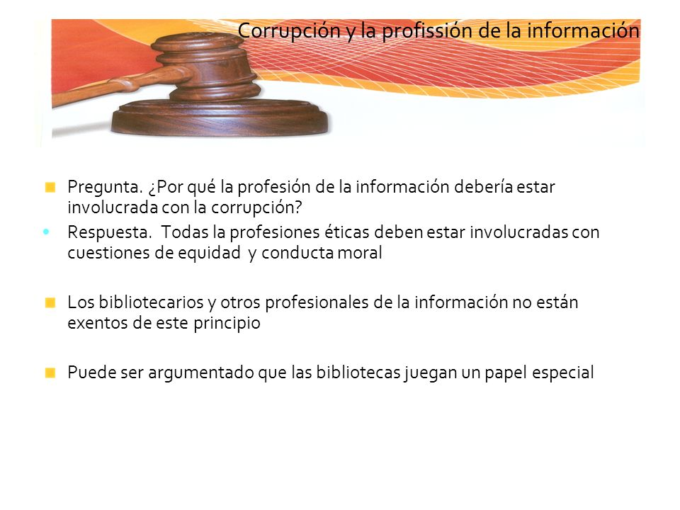 Corrupción y la profissión de la información