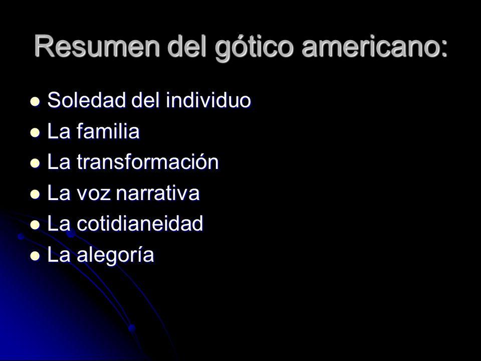 Resumen del gótico americano: