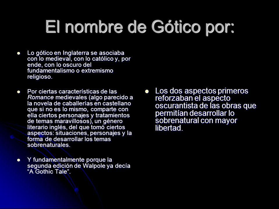 El nombre de Gótico por: