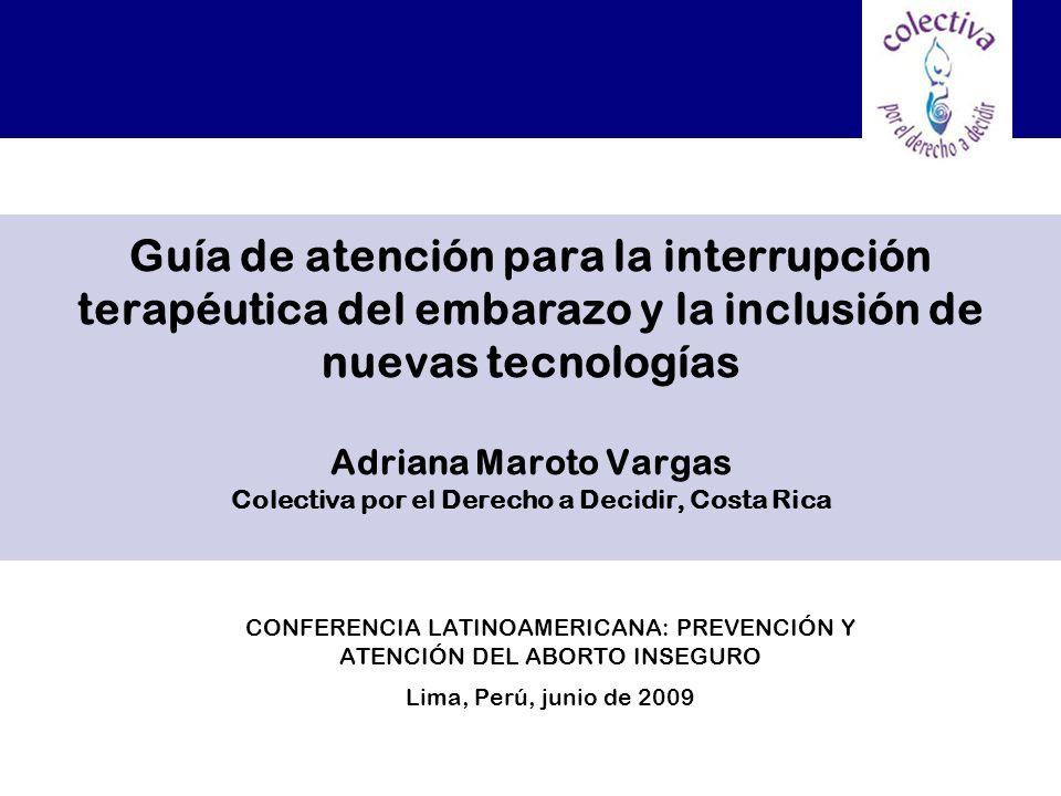 CONFERENCIA LATINOAMERICANA: PREVENCIÓN Y ATENCIÓN DEL ABORTO INSEGURO