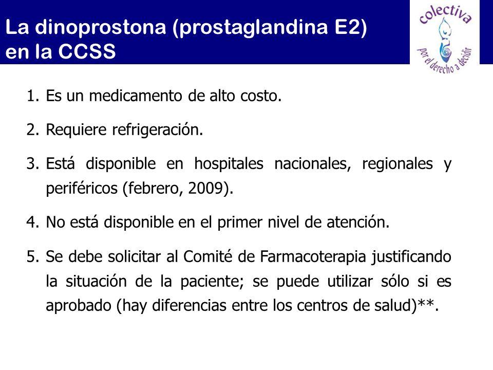 La dinoprostona (prostaglandina E2) en la CCSS