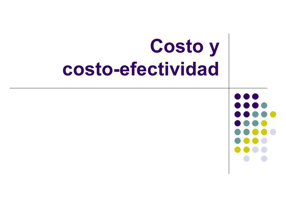 Costo y costo-efectividad