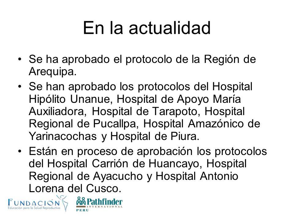 En la actualidad Se ha aprobado el protocolo de la Región de Arequipa.