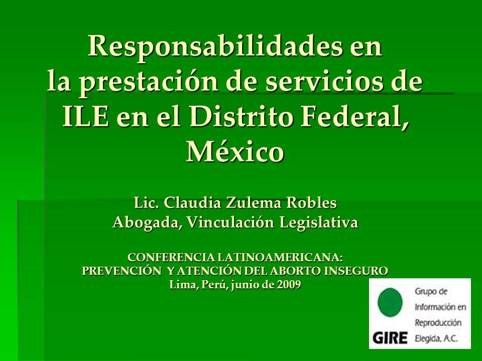 Responsabilidades en la prestación de servicios de ILE en el Distrito Federal, México Lic.