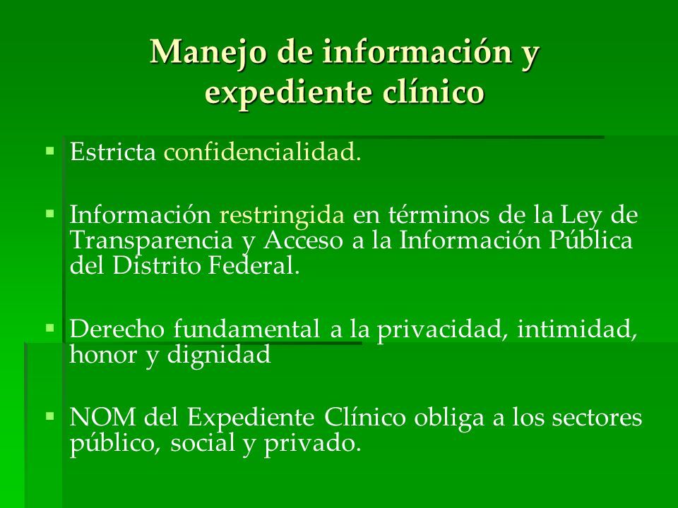 Manejo de información y expediente clínico