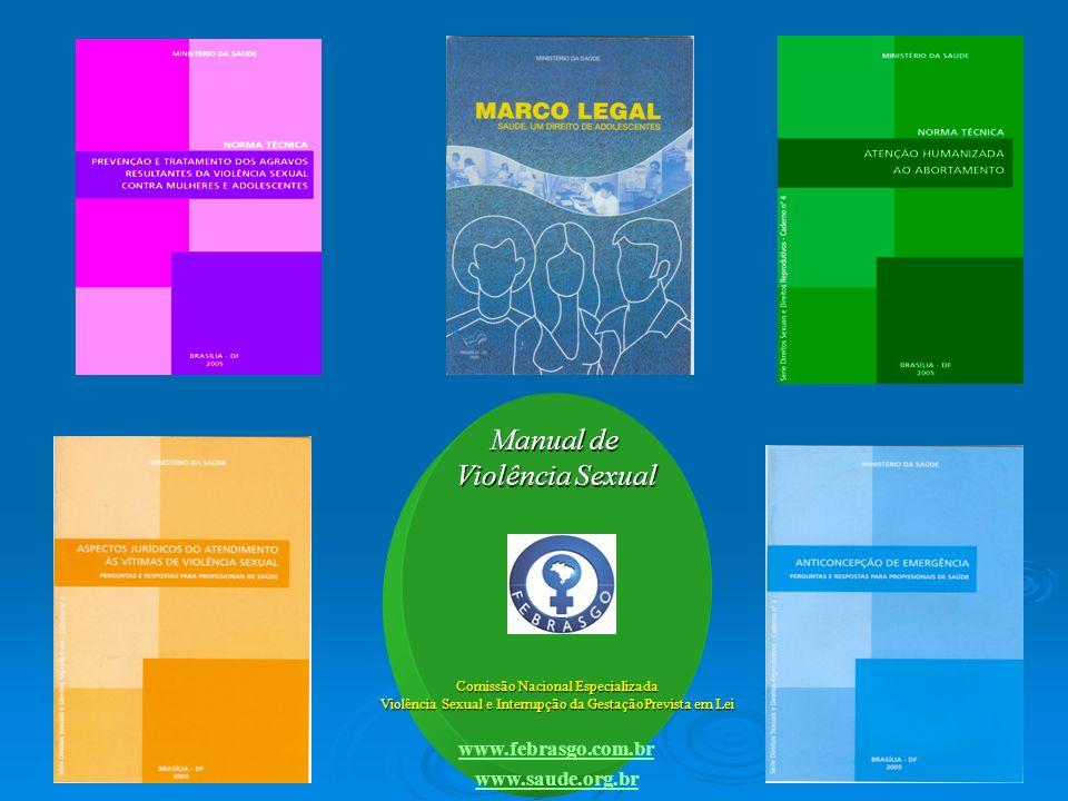 Manual de Violência Sexual www.febrasgo.com.br www.saude.org.br