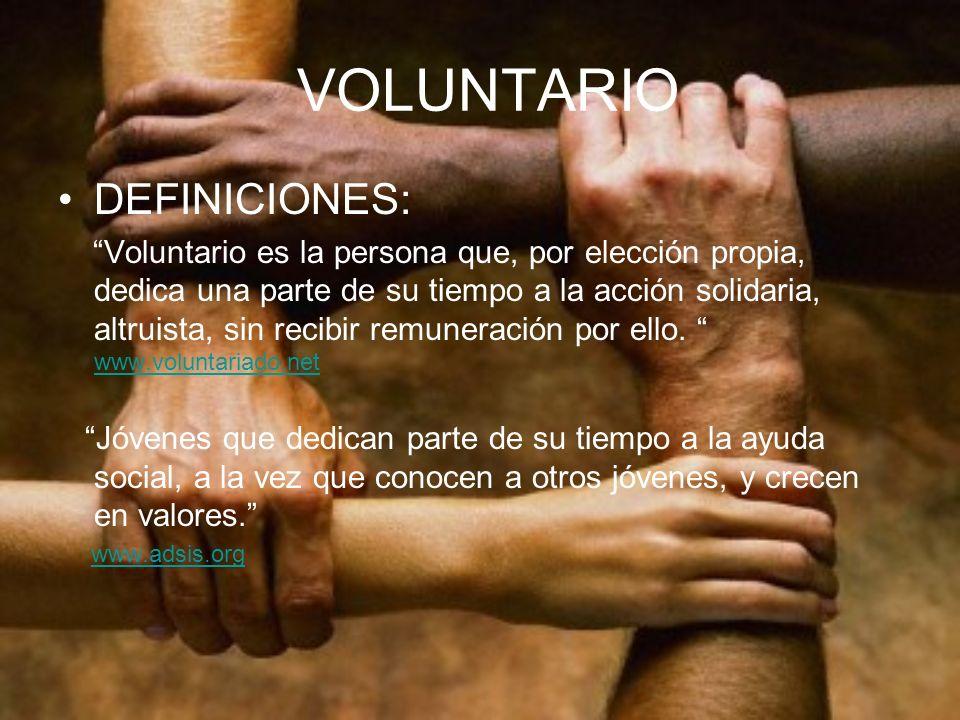 VOLUNTARIO DEFINICIONES:
