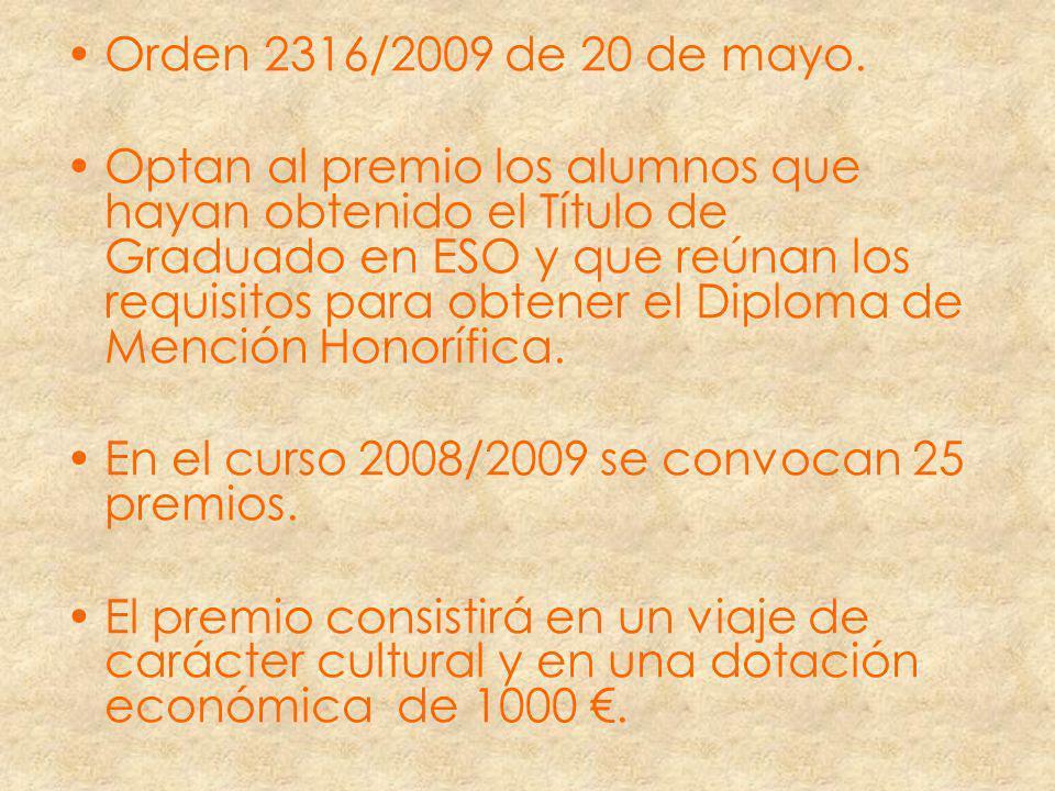 Orden 2316/2009 de 20 de mayo.