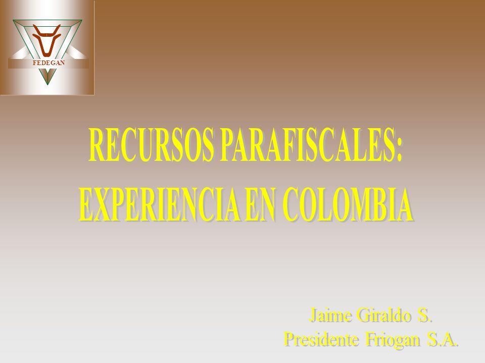 RECURSOS PARAFISCALES: EXPERIENCIA EN COLOMBIA