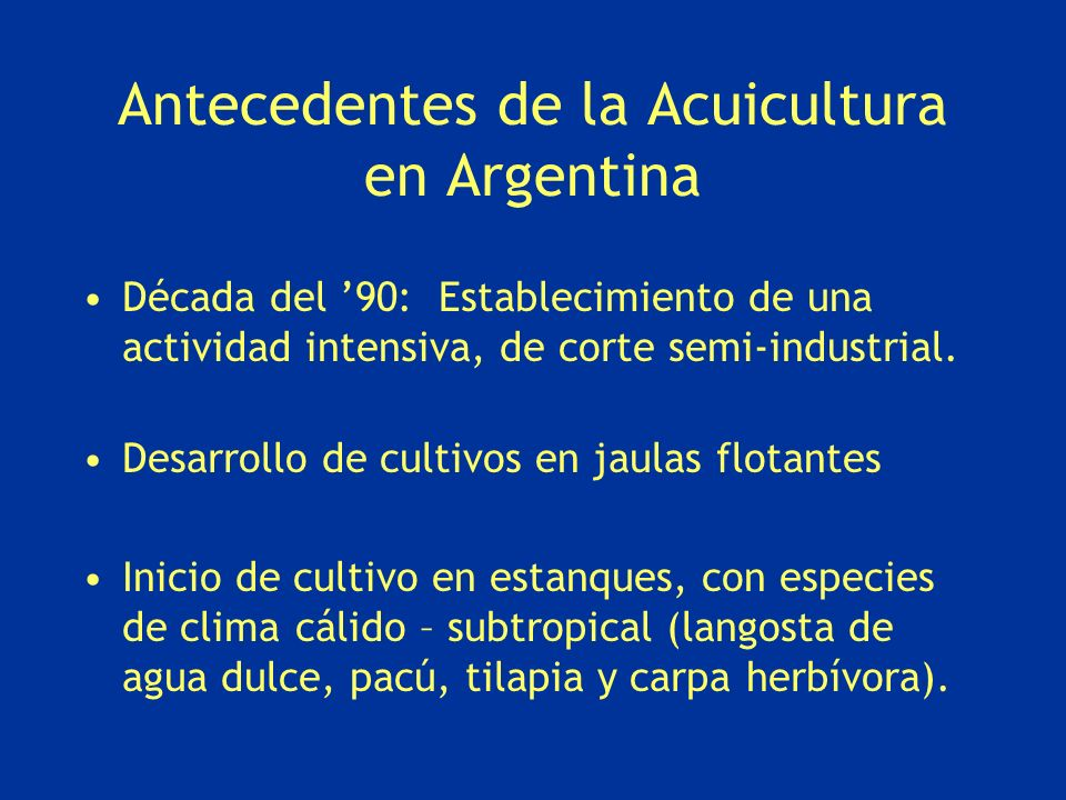 Antecedentes de la Acuicultura en Argentina
