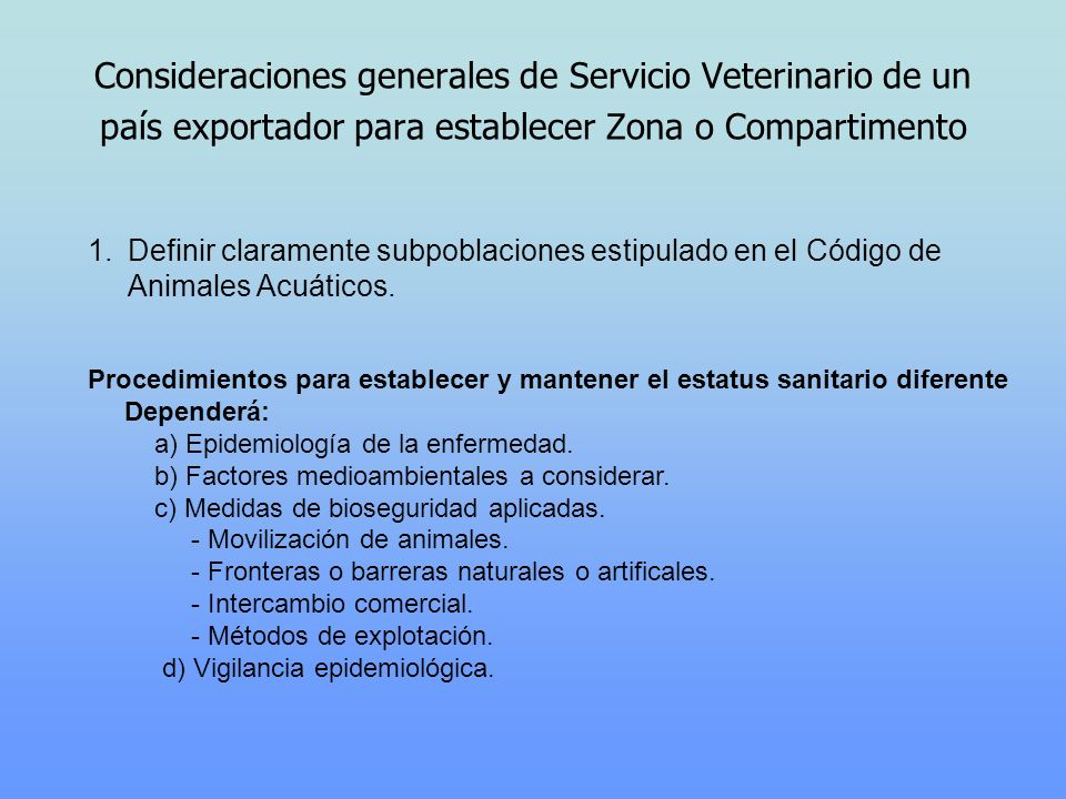 Consideraciones generales de Servicio Veterinario de un