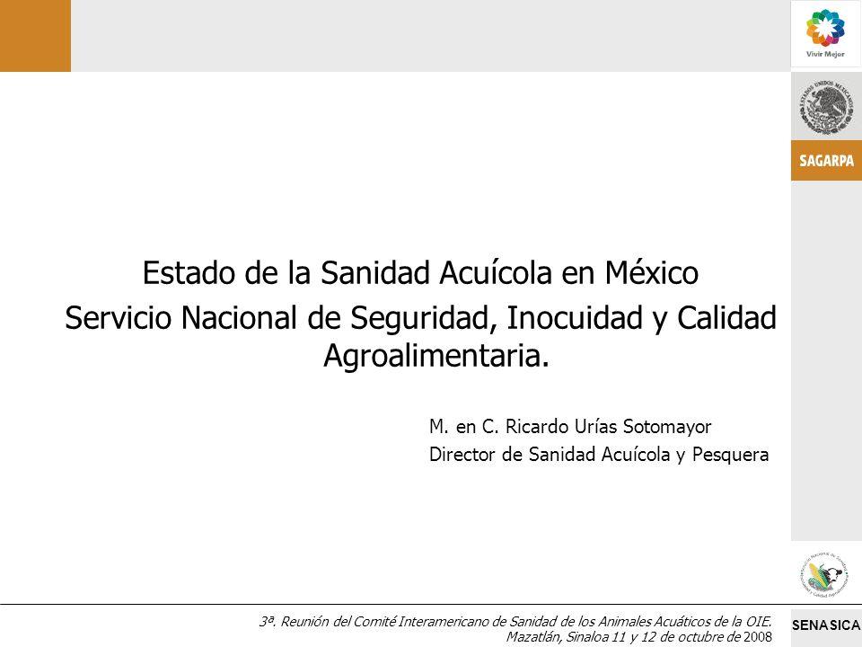 Estado de la Sanidad Acuícola en México
