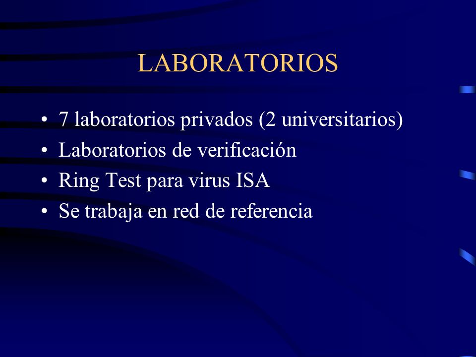 LABORATORIOS 7 laboratorios privados (2 universitarios)