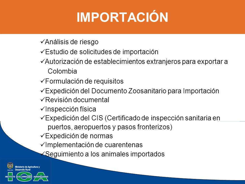 IMPORTACIÓN Análisis de riesgo Estudio de solicitudes de importación