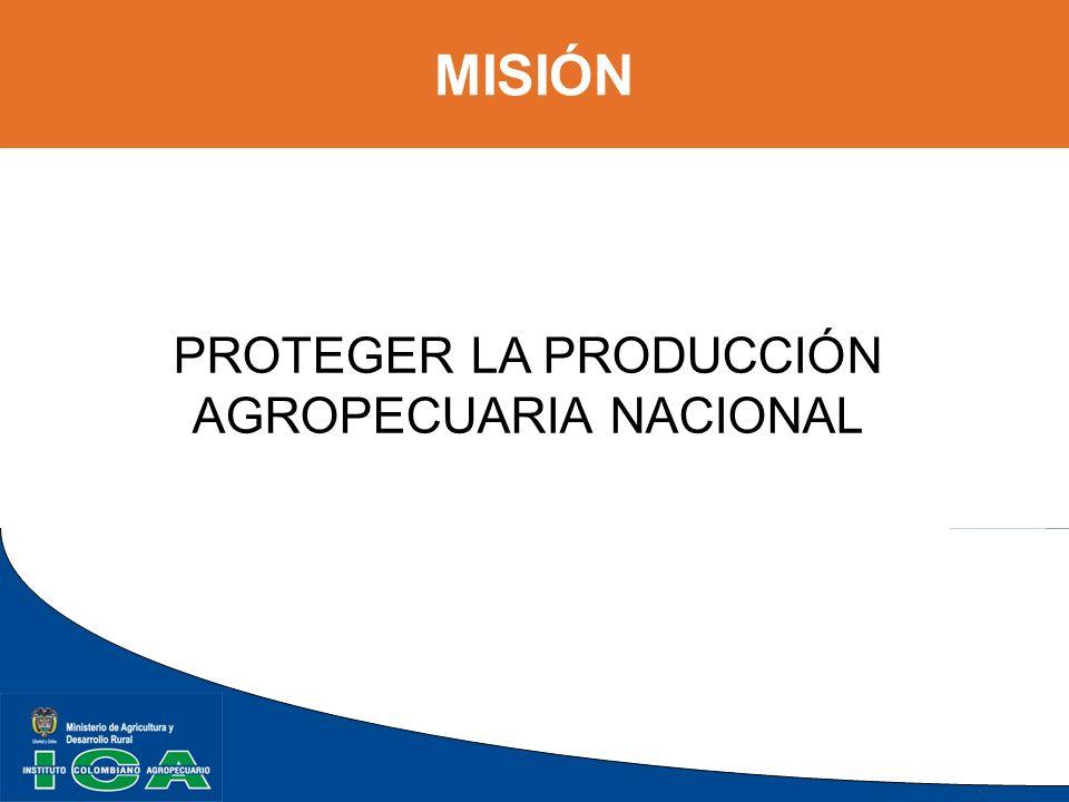 PROTEGER LA PRODUCCIÓN AGROPECUARIA NACIONAL