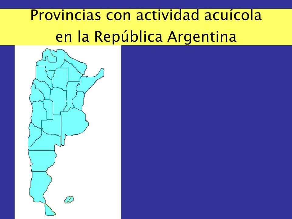 Provincias con actividad acuícola en la República Argentina