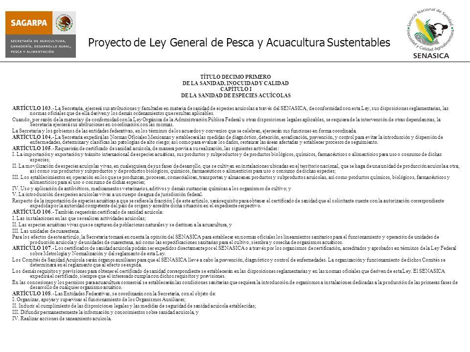 DE LA SANIDAD, INOCUIDAD Y CALIDAD DE LA SANIDAD DE ESPECIES ACUÍCOLAS