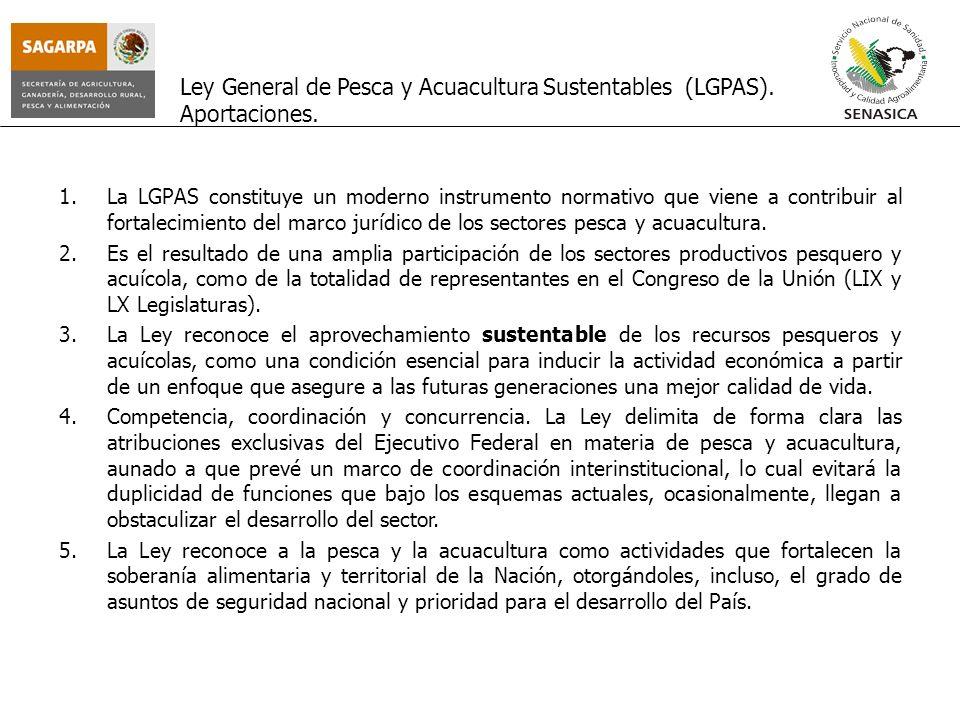 Ley General de Pesca y Acuacultura Sustentables (LGPAS). Aportaciones.
