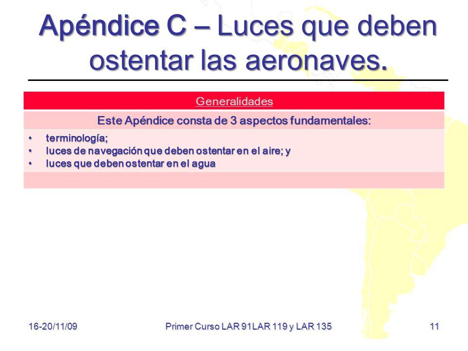 Apéndice C – Luces que deben ostentar las aeronaves.