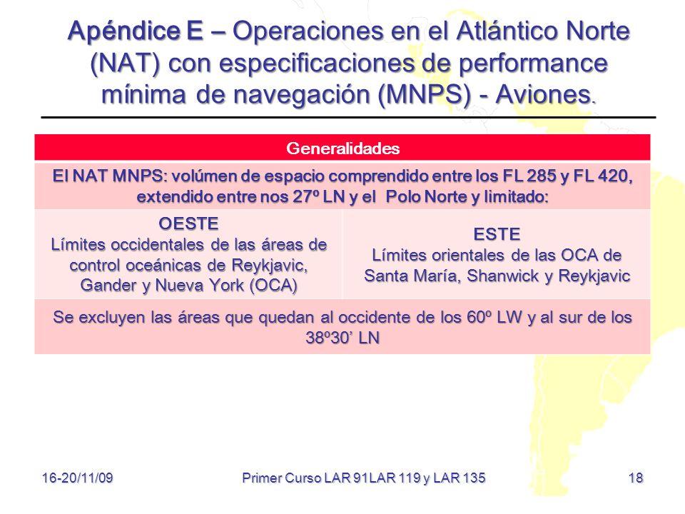 Apéndice E – Operaciones en el Atlántico Norte (NAT) con especificaciones de performance mínima de navegación (MNPS) - Aviones.