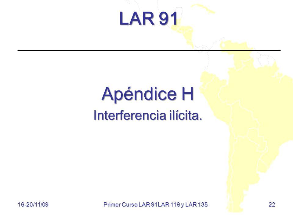 LAR 91 Apéndice H Interferencia ilícita.