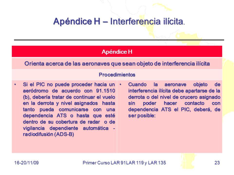 Apéndice H – Interferencia ilícita.