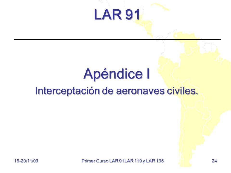 LAR 91 Apéndice I Interceptación de aeronaves civiles.