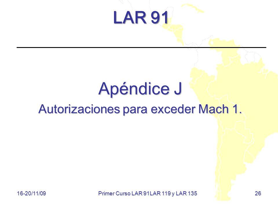 LAR 91 Apéndice J Autorizaciones para exceder Mach 1.