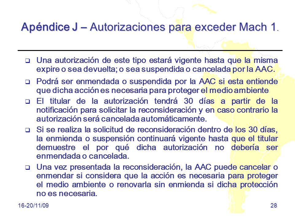Apéndice J – Autorizaciones para exceder Mach 1.