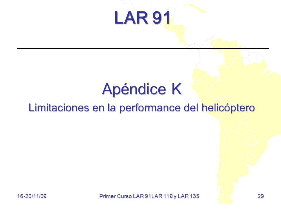 LAR 91 Apéndice K Limitaciones en la performance del helicóptero