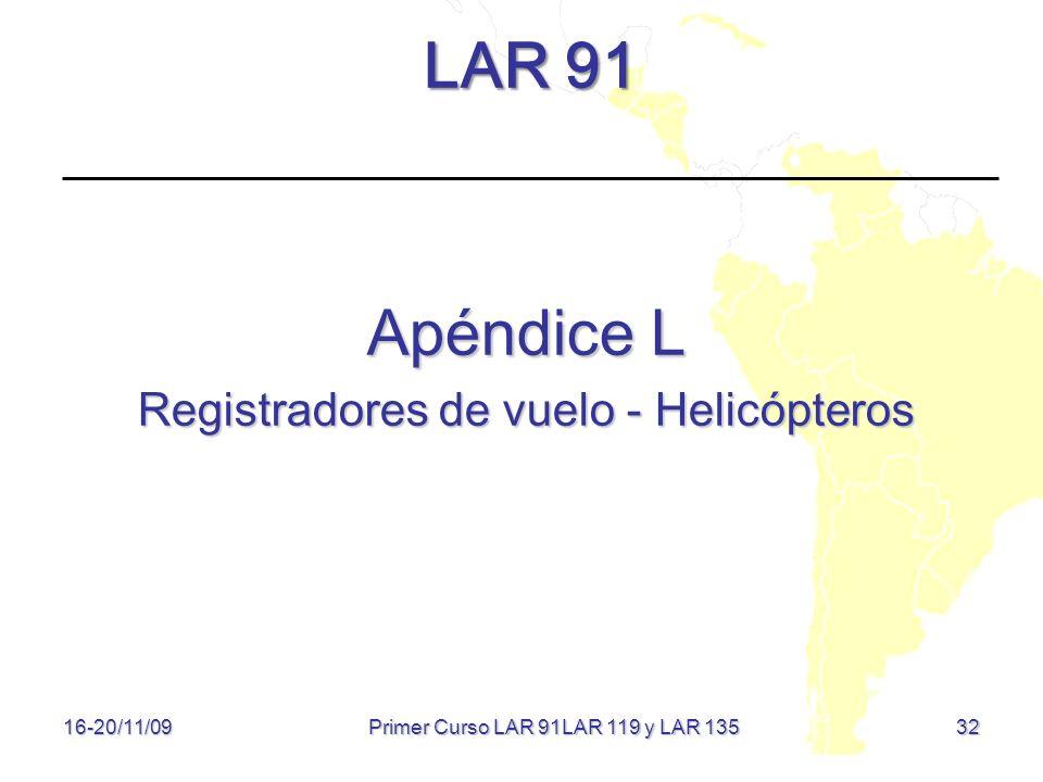 LAR 91 Apéndice L Registradores de vuelo - Helicópteros