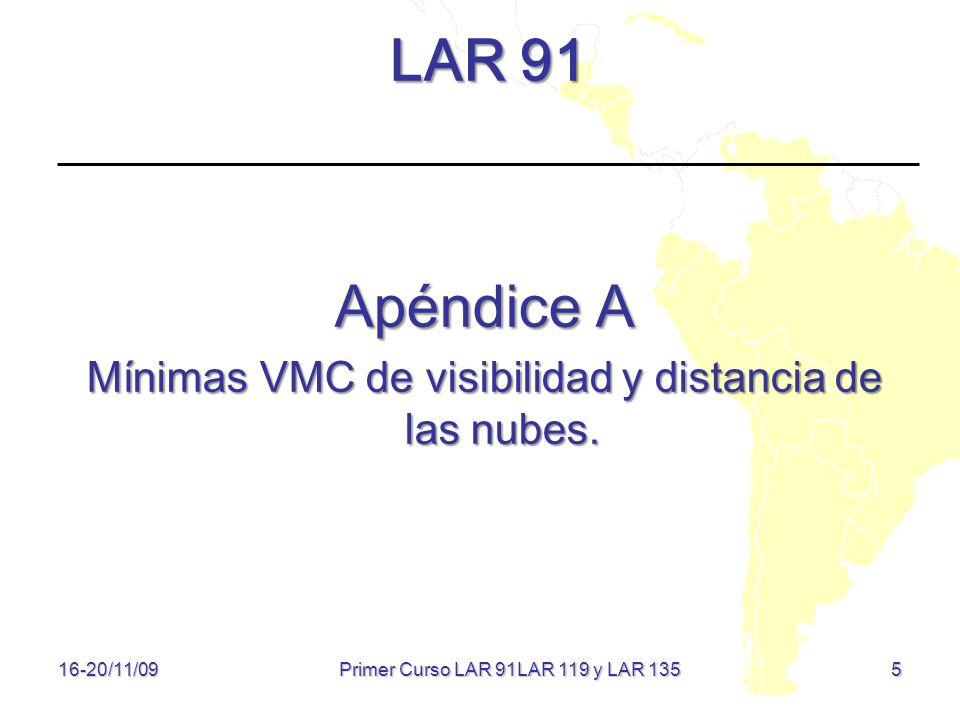 LAR 91 Apéndice A Mínimas VMC de visibilidad y distancia de las nubes.