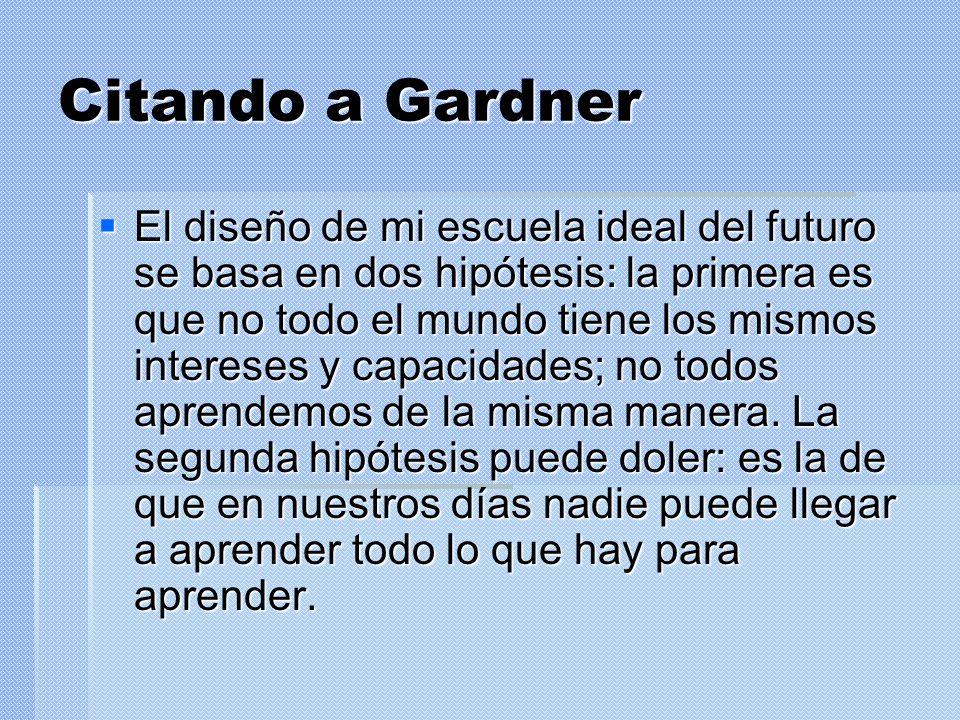 Citando a Gardner