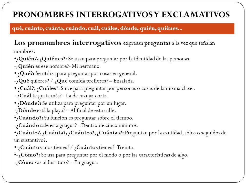 PRONOMBRES INTERROGATIVOS Y EXCLAMATIVOS
