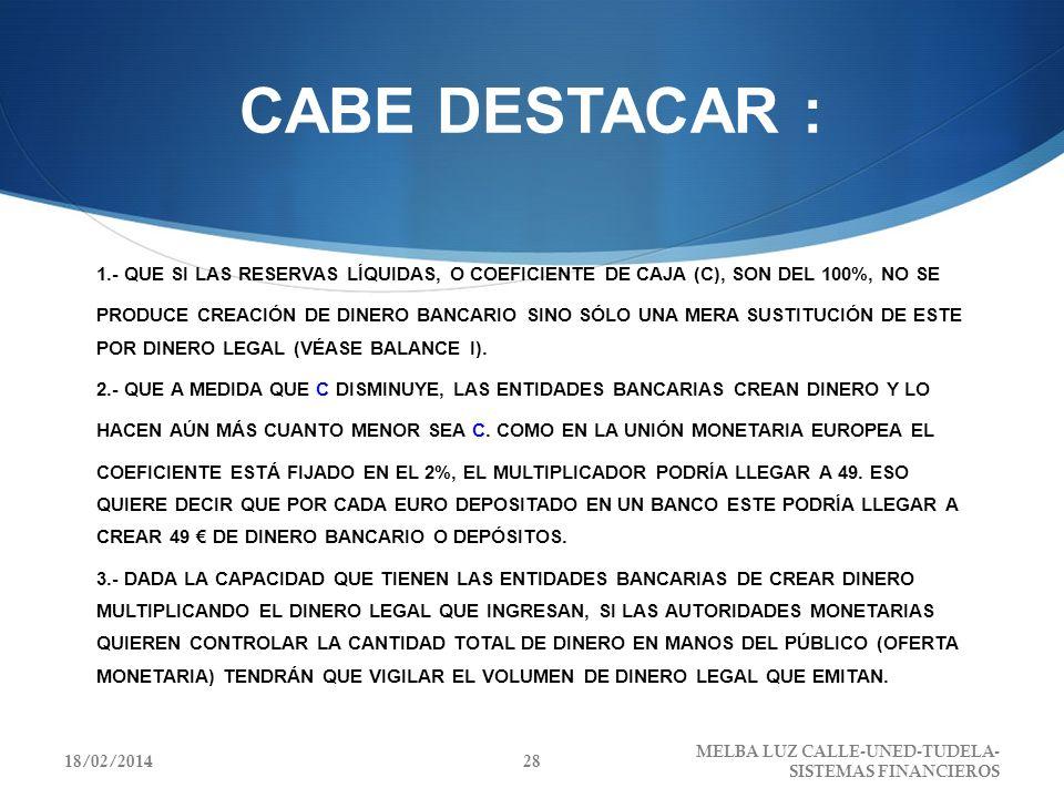 CABE DESTACAR :