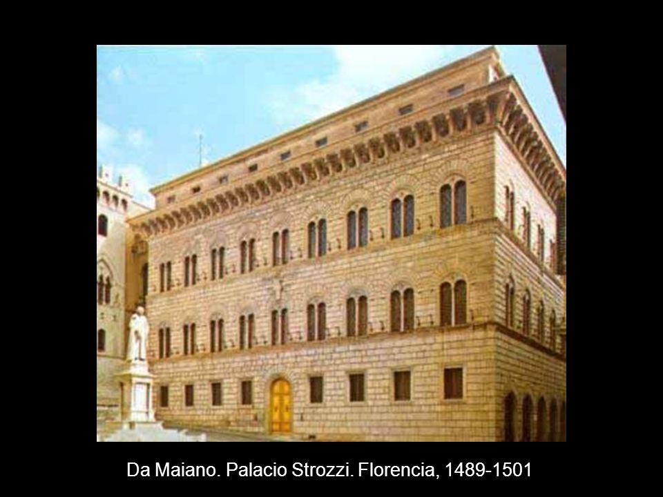 Da Maiano. Palacio Strozzi. Florencia, 1489-1501
