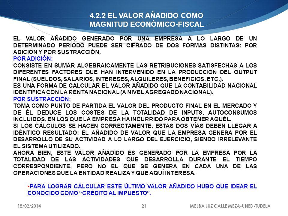 4.2.2 EL VALOR AÑADIDO COMO MAGNITUD ECONÓMICO-FISCAL