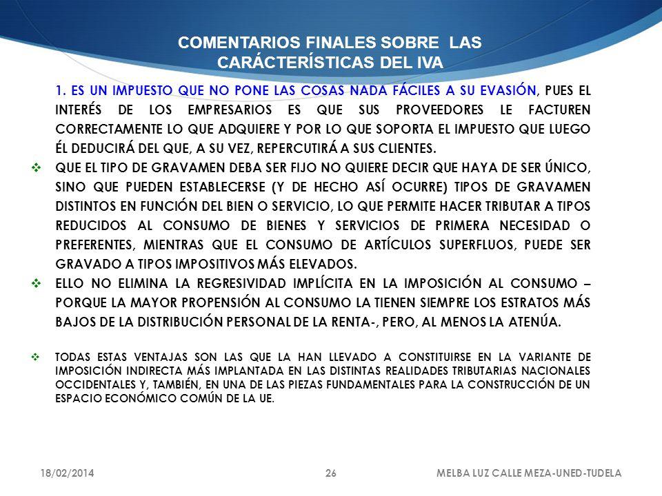 COMENTARIOS FINALES SOBRE LAS CARÁCTERÍSTICAS DEL IVA