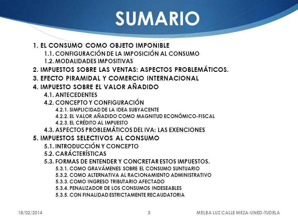 SUMARIO 1. EL CONSUMO COMO OBJETO IMPONIBLE
