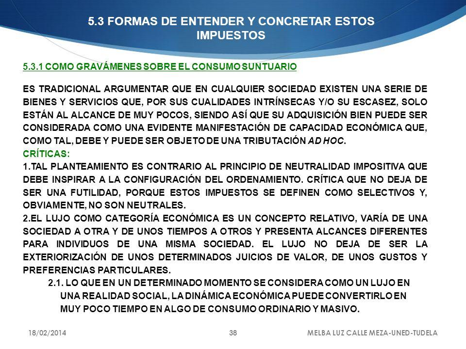 5.3 FORMAS DE ENTENDER Y CONCRETAR ESTOS IMPUESTOS