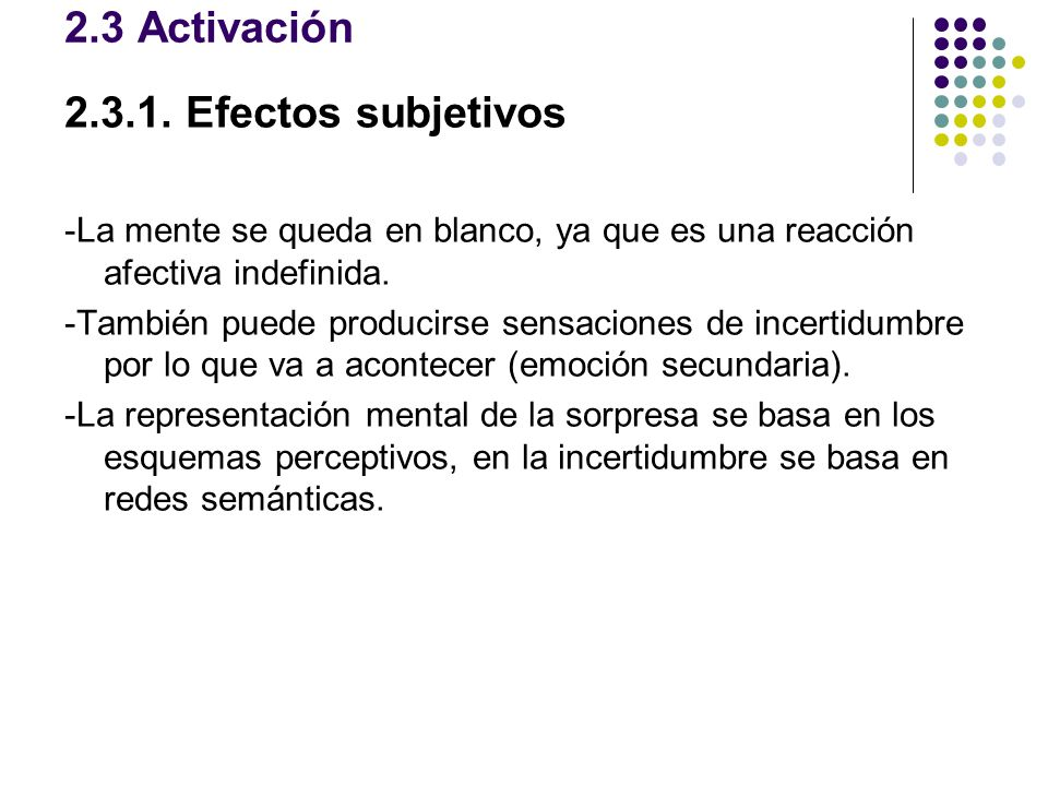 2.3 Activación 2.3.1. Efectos subjetivos