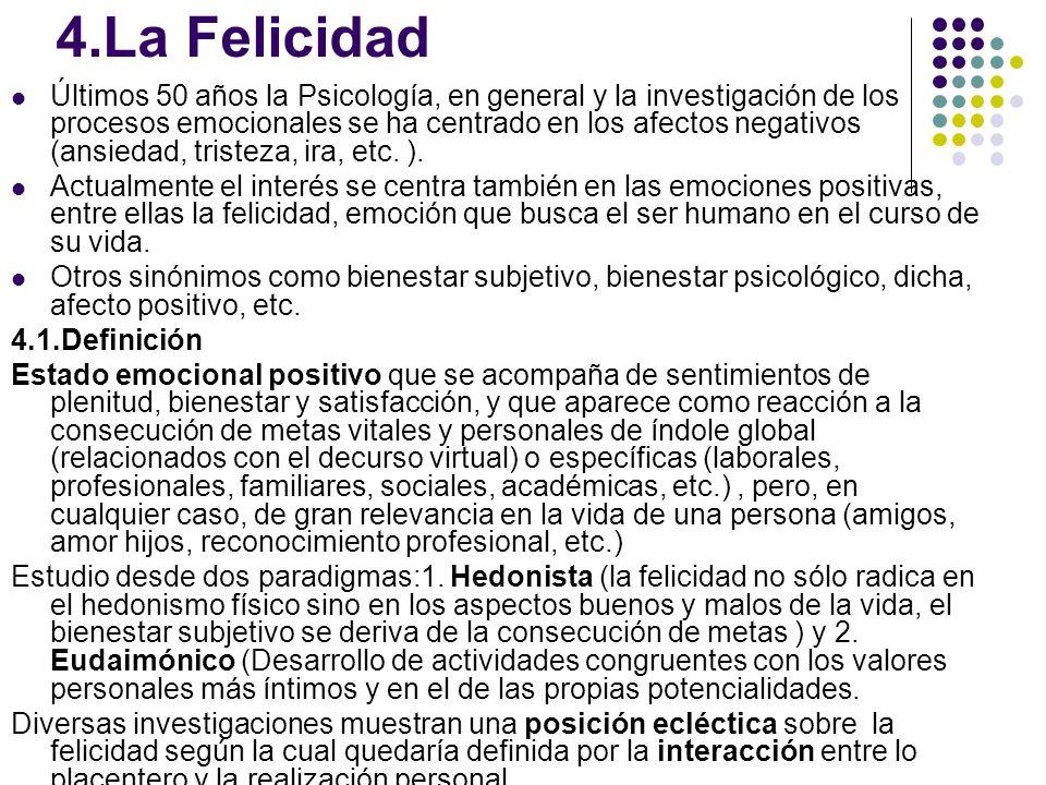 4.La Felicidad