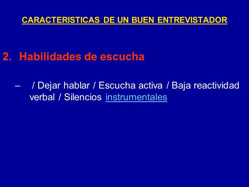 CARACTERISTICAS DE UN BUEN ENTREVISTADOR