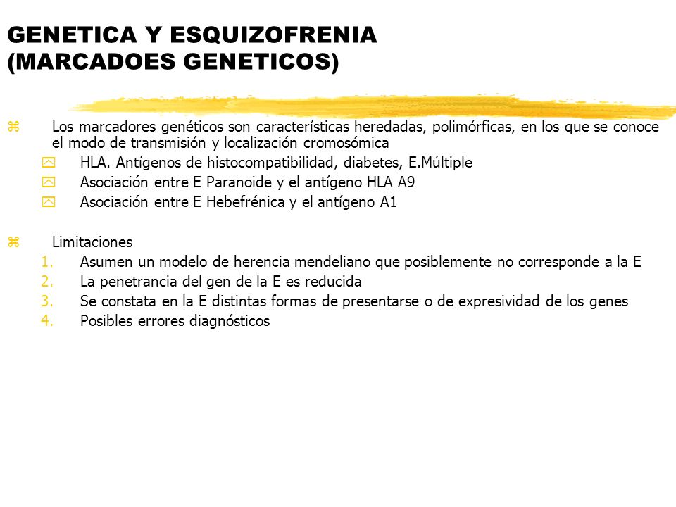 GENETICA Y ESQUIZOFRENIA (MARCADOES GENETICOS)