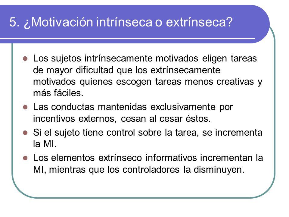 5. ¿Motivación intrínseca o extrínseca