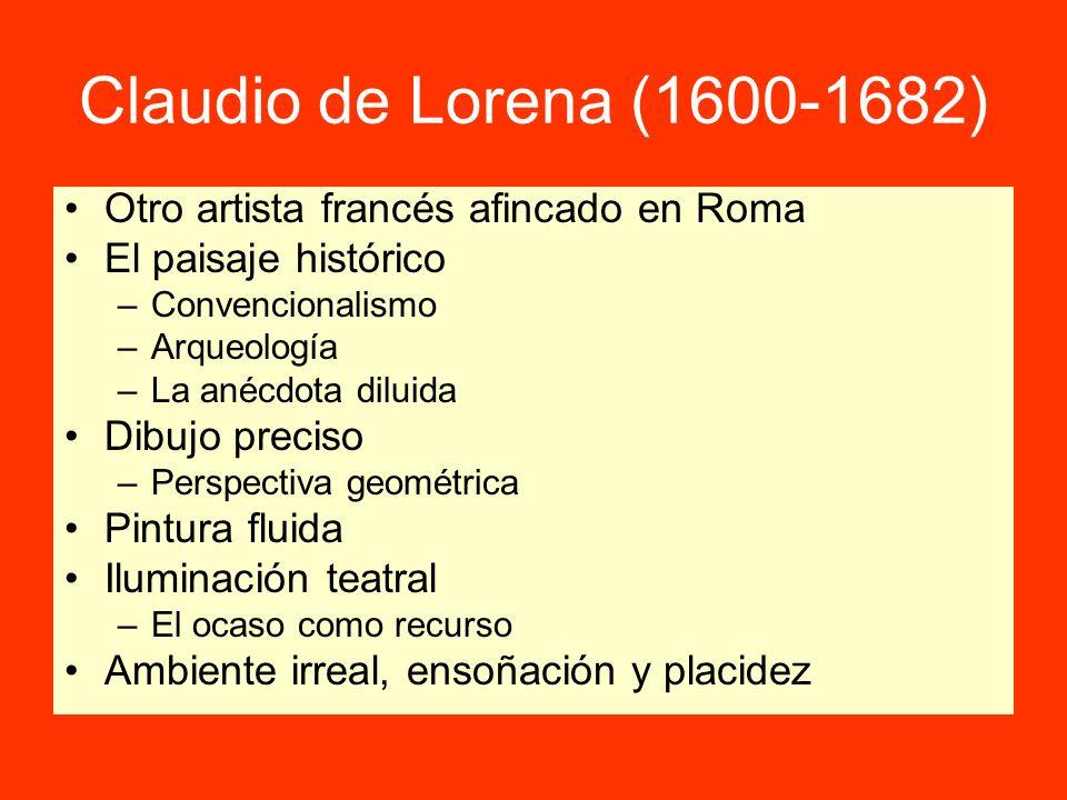 Claudio de Lorena (1600-1682) Otro artista francés afincado en Roma