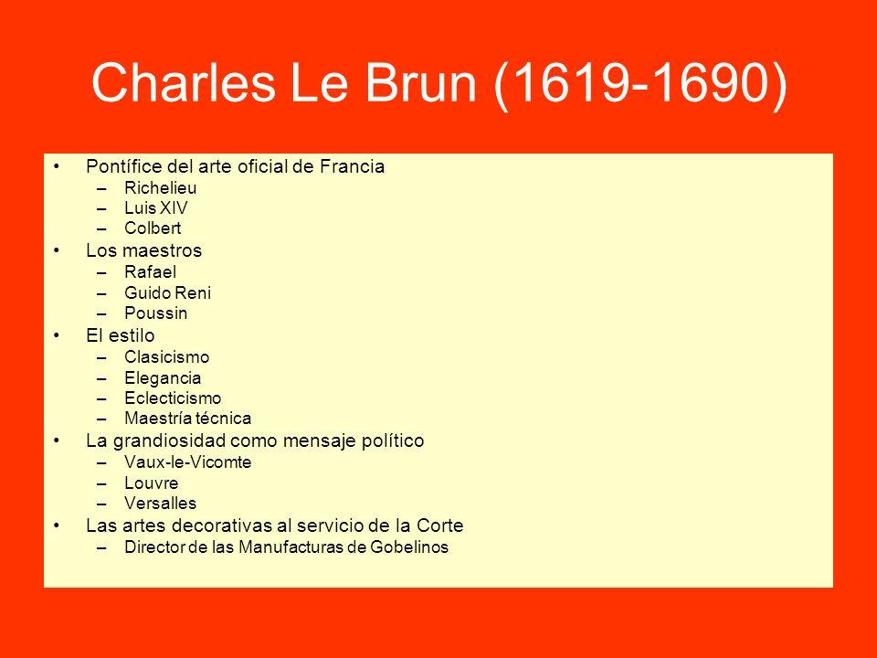 Charles Le Brun (1619-1690) Pontífice del arte oficial de Francia