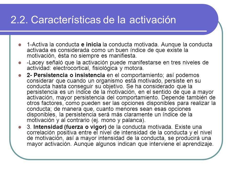 2.2. Características de la activación
