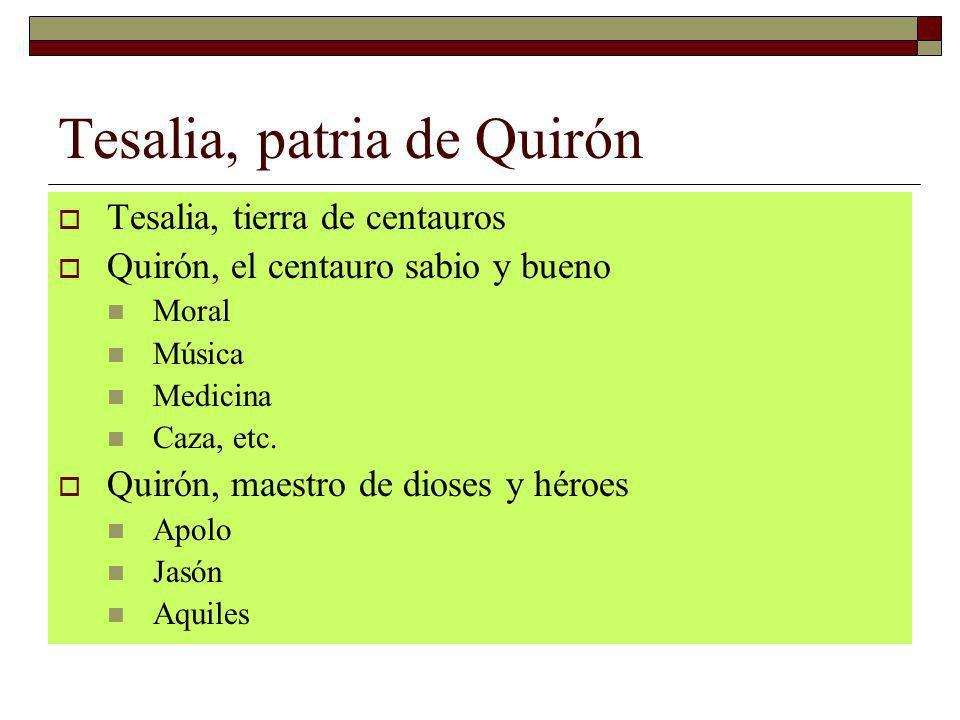 Tesalia, patria de Quirón